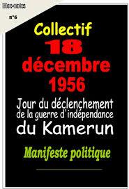 18 décembre 1956 : déclenchement de la guerre d'indépendance du Cameroun