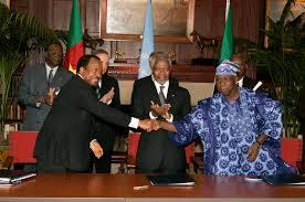 14 août 2008 : signature de l'accord de rétrocession de la péninsule de Bakassi au Cameroun
